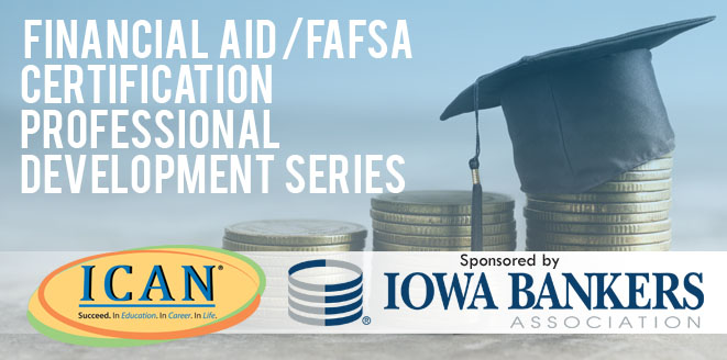 Financial Aid/FAFSA Certification Professional Development Series